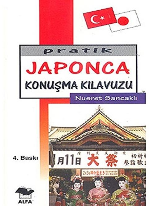 Alfa Pratik Japonca Konuşma Kılavuzu Renkli